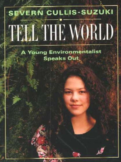 In 1993, doubleday published her book tell the world ( isbn 0-385